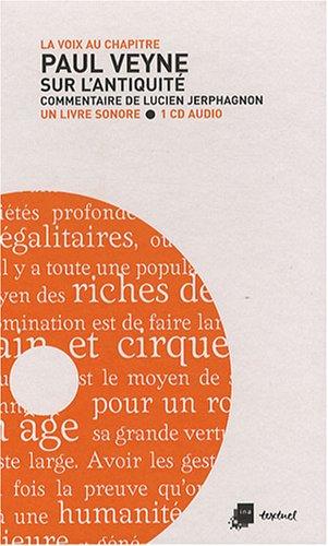 Paul Veyne : Sur l'Antiquité (1CD audio)