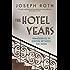Hotel Years: Wanderings in Europe between the Wars