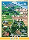 Les Bases de la production végétale 2011, tome 1 : Le Sol et son amélioration - 25e édition par Soltner