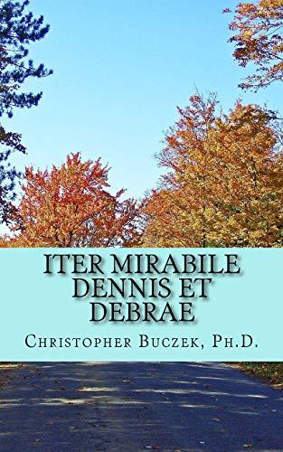Iter Mirabile Dennis et Debrae: A Latin Novella
