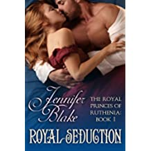 Royal Seduction (The Royal Princes of Ruthenia Book 1) (English Edition)