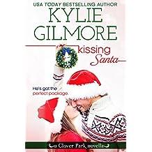 Kissing Santa, A Clover Park Novella (Clover Park, Book 4) (English Edition)