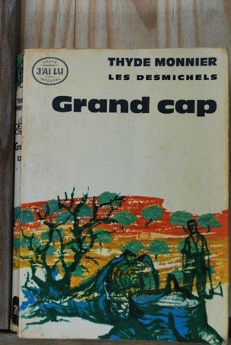 Les Desmichels, tome 1 : Grand Cap