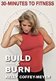 30 Minutes To Fitness: Build And Burn [Import italien]...
