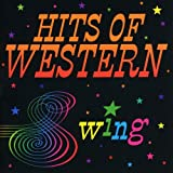 Hits of Western Swing [Import USA]
