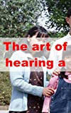 The art of hearing a heartbeat (Scots Edition)