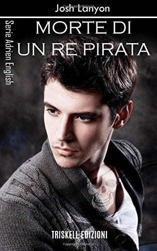 Morte di un re pirata. Adrien English