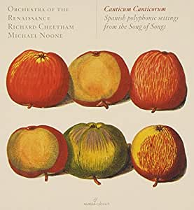 Canticum Canticorum - Spanische polyphone Hohelied-Vertonungen