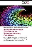 Estudio de Procesos Fotofísicos en Semiconductores Coloidales: Un estudio de la síntesis e interacción de nanopartículas de CdS con detergentes y donantes y aceptores de electrones