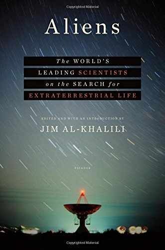 Aliens: The World's Leading Scientists on the Search for Extraterrestrial Life por Jim Al-Khalili