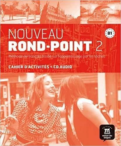 Nouveau Rond-Point 2 B1 : Cahier d'activités (1CD audio)