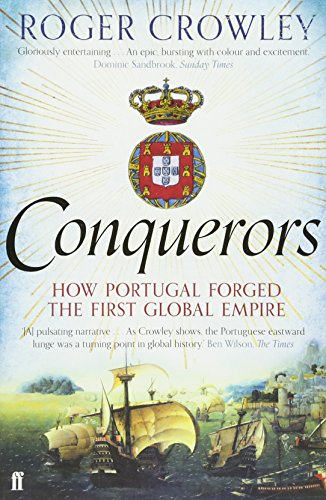 [EPUB] Conquerors: how portugal forged the first global empire