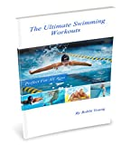 The Ultimate Swimming Workouts