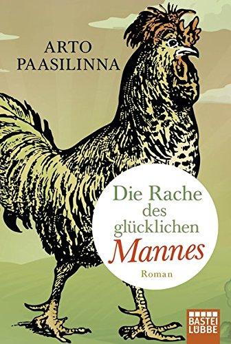 Buchseite und Rezensionen zu 'Die Rache des glücklichen Mannes: Roman' von Arto Paasilinna