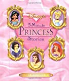 Disney's 5-Minute Princess Stories (Disney's Princess Backlist)