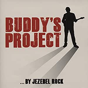 JEZEBEL ROCK Buddy's Project 2010