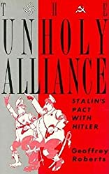 Unholy Alliance: Stalin's Pact With Hitler