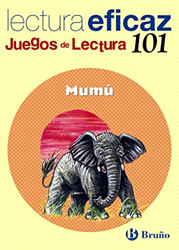 Mumu: Juego de lectura/ Reading Game (Juegos De Lectura/ Reading Games) por Angel Alonso Gracia, Carlos Miguel Alvarez Alberdi