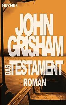 Das Testament: Roman von [Grisham, John]