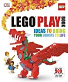 LEGO Play Book: Ideas to Bring Your Bricks to Life by Lipkowitz, Daniel (2013) Hardcover