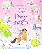 Pony magici. Coloro e incollo. Ediz. illustrata