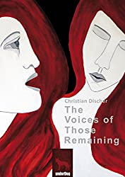 The Voices of Those Remaining (English Edition)