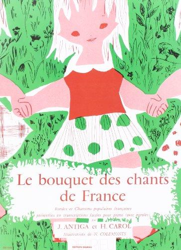 Bouquet des Chants de France --- Piano par Antiga J/Carol H