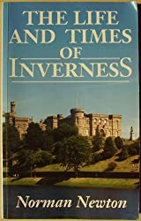 The Life and Times of Inverness