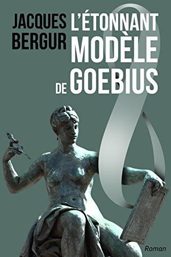 Couverture du livre L'Étonnant Modèle de Goebius: Anamnèse