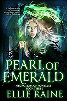 Book cover image for Pearl of Emerald (NecroSeam Chronicles Book 3)