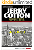 Jerry Cotton - Sammelband 4: Jon Bent (Jerry Cotton Sammelband)