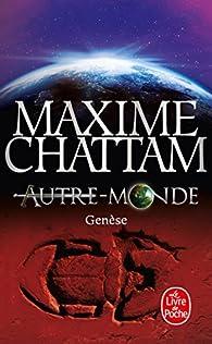 Autre-Monde, tome 7 : Genèse par Maxime Chattam