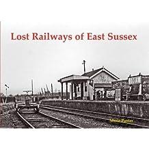 Lost Railways of East Sussex
