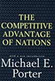 Competitive Advantage of Nations by Michael E. Porter (1998-06-01)