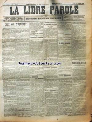 LIBRE PAROLE (LA) [No 5744] du 11/01/1908 - LETTRE PASTORALE DU CARDINAL RICHARD - VIVISECTION HUMAINE - MANIFESTATION A BERLIN - SIDI JONNART.