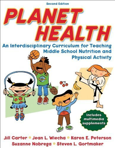 Planet Health - 2nd Edition: An Interdisciplinary Curriculum for Teaching Middle School Nutrition and Physical Activity by Carter, Jill, Wiecha, Jean L., Peterson, Karen, Nobrega, Suz (2007) Paperback par Jill, Wiecha, Jean L., Peterson, Karen, Nobrega, Suz Carter