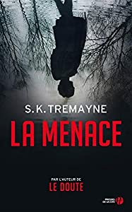 vignette de 'La menace (S.K. TREMAYNE)'