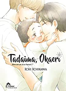 Tadaima Okaeri Edition simple Tome 1
