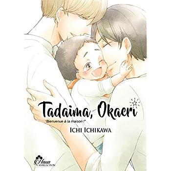Tadaima Okaeri - Livre (Manga) - Yaoi - Hana Collection