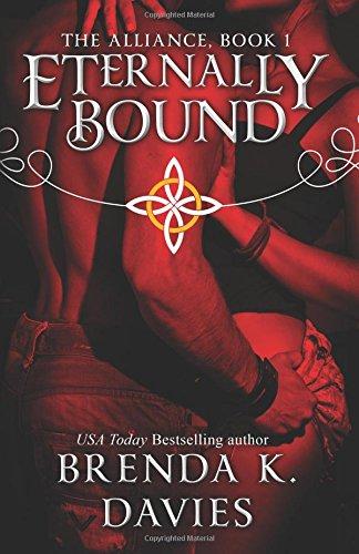 Eternally Bound: Volume 1 (The Alliance)