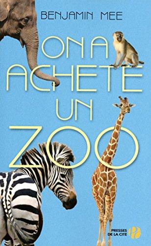 On a achet un zoo