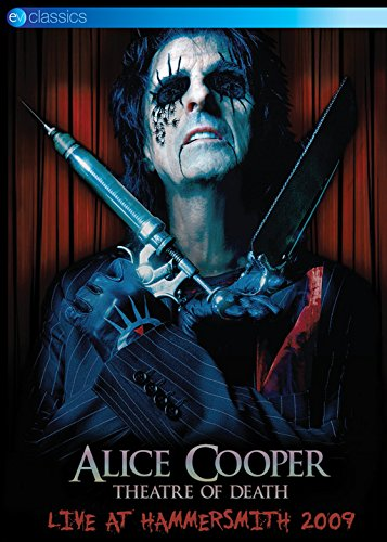 Alice Cooper - Theatre Of Death - Live At Hammersmith