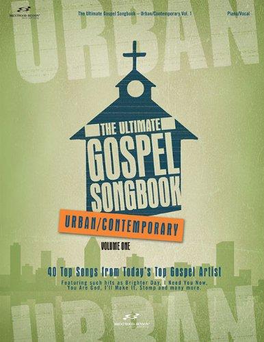 The Ultimate Gospel Songbook: Urban/Contemporary