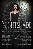 Nightshade (17 tales of Urban Fantasy, Magic, Mayhem, Demons, Fae, Witches, Ghosts, and more) (English Edition)