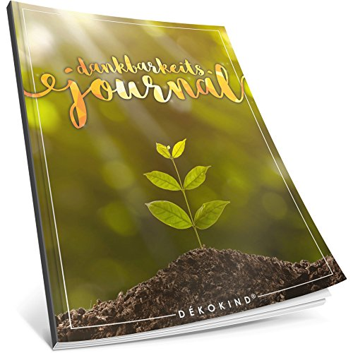 Dékokind® Dankbarkeits-Journal: Ca. A4-Format • Für 365 Tage, Vintage Softcover • Ein Tagebuch für mehr Bewusstsein, Achtsamkeit & Glück im Leben • ArtNr. 37 Wachstum • Ideal als Geschenk
