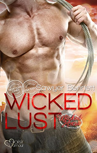 The Wicked Horse 2: Wicked Lust von [Bennett, Sawyer]