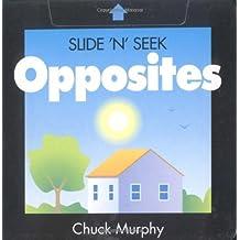 Opposites (Slide 'n' Seek) by Chuck Murphy (2001-10-01)