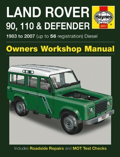 Land Rover 90, 110 and Defender Diesel Owners Workshop Manual Manual: 1983 to 2007 (Haynes Service and Repair Manuals) by Mark Coombs (2007-06-25)