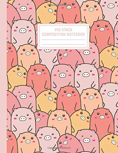Pig Stack Composition Notebook: Wide Ruled Cute Funny Pigs Large Lined School Journal For Writing -