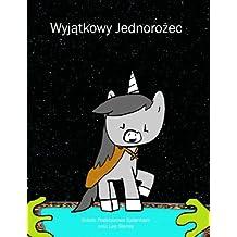 The Unique Unicorn (Polish Version)